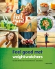 Weight Watchers ,FEEL GOOD MET WEIGHT WATCHERS