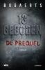 <b>Willy  Bogaerts, Steven  Bogaerts</b>,13 geboden