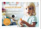 <b>Katrien Van De Steene, Mama Baas</b>,Speelplezier voor de allerkleinsten (Van 1 tot 2 jaar)