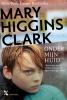 <b>Mary  Higgins Clark</b>,Onder mijn huid