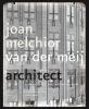 <b>Michiel  Kruidenier, Paul  Smeets</b>,Joan Melchior van der Meij (1878-1949)