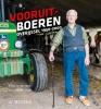 <b>Ewout van der Horst, Martin van der Linde</b>,Vooruitboeren