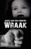 Arno van den  Kieboom,Wraak