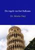 Martin  Nuij ,De regels van het Italiaans