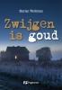 <b>Marian  Werkman</b>,Zwijgen is goud