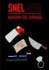 <b>Naomi  De Graag</b>,Snel Weg