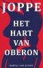 Marcel Van Schaik ,JOPPE - Het Hart van Oberon