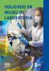 Iris van `t Leven ,Veiligheid en milieu in laboratoria