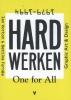 Frits  Gierstberg ,Hard werken: one for All