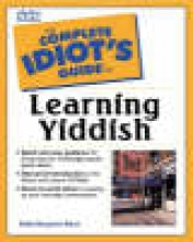 Blech, Benjamin The Complete Idiot`s Guide to Learning Yiddish