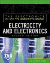 Slone, G. Randy Tab Electronics Guide to Understanding Electricity & Electronics