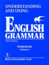 Azar, Betty Understanding and Using English Grammar, Without Answer Key Workbook, Vol. a