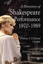 O`Connor, J. A Directory of Shakespeare in Performance 1970-1990