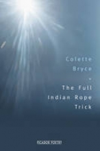 Colette Bryce The Full Indian Rope Trick