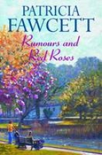 Fawcett, Patricia Rumours and Red Roses