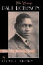 Brown, Lloyd L. The Young Paul Robeson