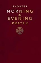 Shorter Morning and Evening Prayer