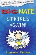Peirce, Lincoln Big Nate Strikes Again