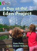 Catherine Petty,   Ley Honor Roberts,   Cliff Moon A Day at the Eden Project