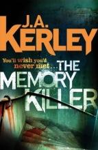 J. A. Kerley The Memory Killer