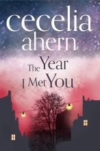 Ahern, Cecelia Year I Met You