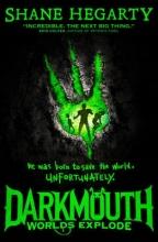 Hegarty, Shane Darkmouth 02. Worlds Explode
