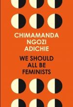 Chimamanda,Ngozi Adichie We Should All Be Feminists