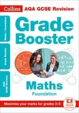 Collins GCSE AQA GCSE 9-1 Maths Foundation Grade Booster for grades 3-5
