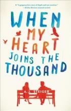 Steiger, A. J. When My Heart Joins the Thousand
