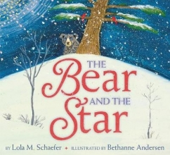 Lola M. Schaefer,   Bethanne Andersen The Bear and the Star