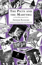 Arthur Ransome The Picts and the Martyrs