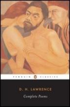 Lawrence, D. H.,   Pinto, Vivian De Sola,   Roberts, Warren Complete Poems
