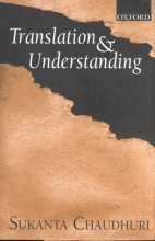 Sukanta Chaudhuri Translation and Understanding