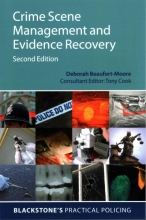 Deborah Beaufort-Moore Crime Scene Management and Evidence Recovery