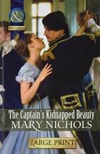 Nichols, Mary Captain`s Kidnapped Beauty