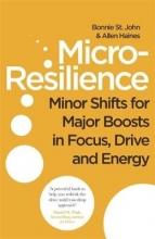 Bonnie St. John,   Allen P. Haines Micro-Resilience