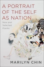 Marilyn Chin A Portrait of the Self as Nation