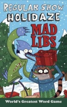Jones, Karl Regular Show Holidaze Mad Libs