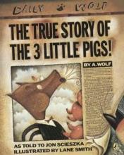 Scieszka, Jon The True Story of the Three Little Pigs La Verdadera Historia de Los Tres Cerditos!