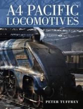 Peter Tuffrey A4 Pacific Locomotives
