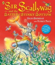 Andreae, Giles Sir Scallywag and the Battle for Stinky Bottom
