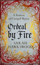 Hawkswood, Sarah Ordeal by Fire