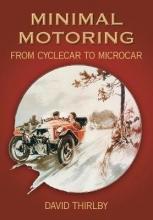 David Thirlby Minimal Motoring