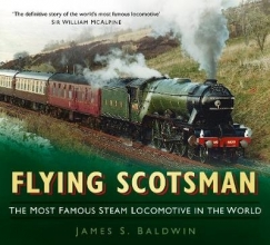 James S. Baldwin Flying Scotsman