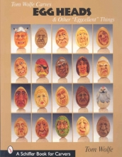Tom Wolfe Tom Wolfe Carves Egg Heads and Other
