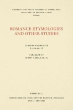 Carlton Cosmo Rice Romance Etymologies and Other Studies by Carlton Cosmo Rice
