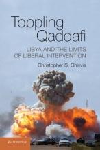 Chivvis, Christopher Toppling Qaddafi