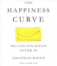 Rauch, Jonathan The Happiness Curve