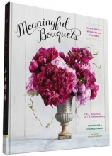 McGuinness, Lisa Meaningful Bouquets