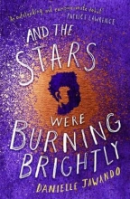 Danielle Jawando , And the Stars Were Burning Brightly